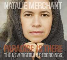 Natalie Merchant: Paradise Is There: The New Tigerlily Recordings, CD