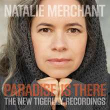 Natalie Merchant: Paradise Is There: The New Tigerlily Recordings (180g), 2 LPs