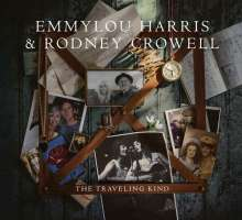 Emmylou Harris & Rodney Crowell: The Traveling Kind, CD