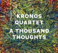 Kronos Quartet - A Thousand Thoughts, CD
