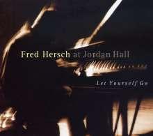 Fred Hersch (geb. 1955): Let Yourself Go - Live At Jordan Hall, CD
