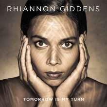 Rhiannon Giddens: Tomorrow Is My Turn, CD