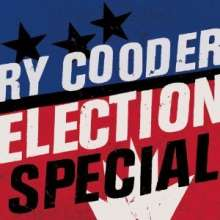 Ry Cooder: Election Special, LP