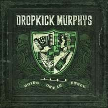 Dropkick Murphys: Going Out In Style, LP