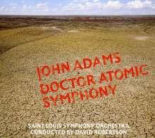 John Adams (geb. 1947): Doctor Atomic Symphony, CD