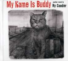 Ry Cooder: My Name Is Buddy, CD