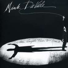 Mink DeVille: Where Angels Fear To Tread, CD