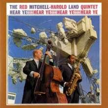 Red Mitchell & Harold Land: Hear Ye!!!! Hear Ye!!!!, CD