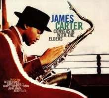 James Carter (geb. 1969): Conversin' With The Elders, CD