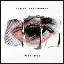 Against The Current: Past Lives, CD