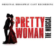 Musical: Pretty Woman (Original Broadway Cast Recording), CD
