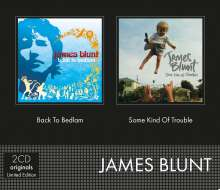 James Blunt: Some Kind Of Trouble / Back To Bedlam, 2 CDs