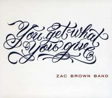 Zac Brown: You Get What You Give/2011 New, CD