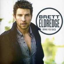 Brett Eldredge: Bring You Back, CD