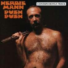 Herbie Mann (1930-2003): Push Push, CD
