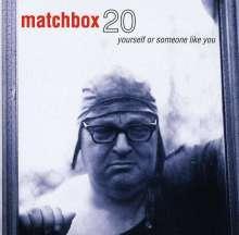 Matchbox Twenty: Yourself Or Someone Like You, CD