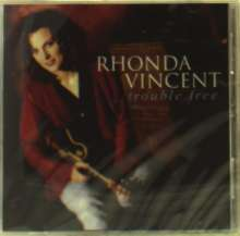 Rhonda Vincent: Trouble Free, CD