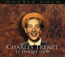 Charles Trenet (1913-2001): Le Disque D'Or, 2 CDs