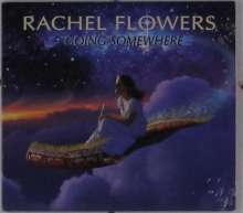 Rachel Flowers: Going Somewhere, CD