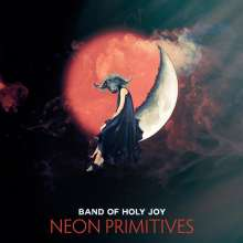 Band Of Holy Joy: Neon Primitives, CD