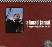 Ahmad Jamal (geb. 1930): At The Pershing / But Not For Me, CD