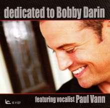 Paul Vann: Dedicated To Bobby Darin, CD