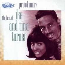 Ike & Tina Turner: Proud Mary - The Best Of Ike & Tina Turner, CD