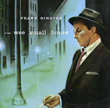 Frank Sinatra (1915-1998): In The Wee Small Hours, CD