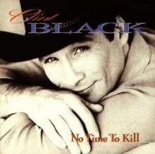 Clint Black: No Time To Kill, CD