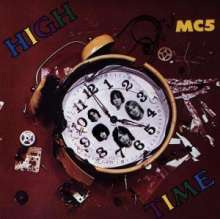 MC5: High Time, CD