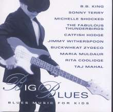 Big Blues - Blues Music For Kids, CD