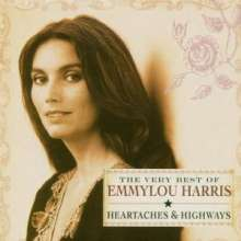 Emmylou Harris: Heartaches & Highways: The Very Best Of Emmylou Harris, CD