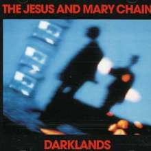 The Jesus And Mary Chain: Darklands, CD