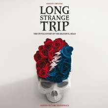 Grateful Dead: Long Strange Trip: The Untold Story Of The Grateful Dead (Soundtrack), 2 CDs