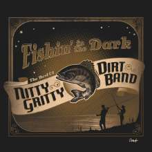 Nitty Gritty Dirt Band: Fishin In The Dark: The Best Of Nitty Gritty Dirt Band, CD