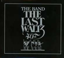 The Band: The Last Waltz (40th-Anniversary-Deluxe-Edition), 2 CDs