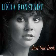 Linda Ronstadt: Just One Look: Classic Linda Ronstadt, 2 CDs