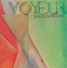 David Sanborn (geb. 1945): Voyeur, CD