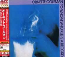 Ornette Coleman (1930-2015): To Whom Who Keeps A Record, CD