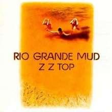 ZZ Top: Rio Grande Mud (180g), LP
