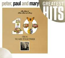 Peter, Paul & Mary: The Best Of Peter, Paul & Mary: 10 Years Together, CD