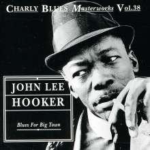 John Lee Hooker: Blues For Big Town, CD