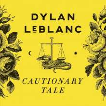 Dylan LeBlanc: Cautionary Tale, CD
