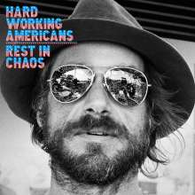 Hard Working Americans: Rest In Chaos, CD