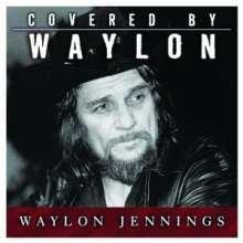 Waylon Jennings: Covered By Waylon, CD