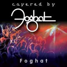 Foghat: Covered By Foghat, CD
