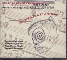 George Antheil (1900-1959): Antheil plays Antheil, 2 CDs