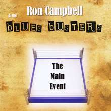 Ron Campbell/ Blues Busters: Main Event, CD