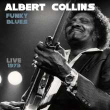 Albert Collins: Funky Blues Live 1973, CD