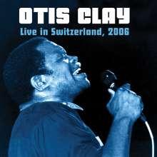 Otis Clay: Live In Switzerland 2006, 2 CDs